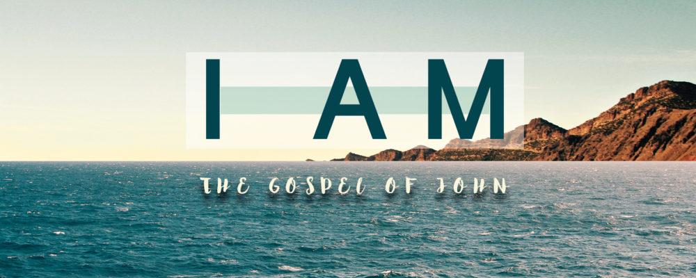 I Am (The Gospel of John)