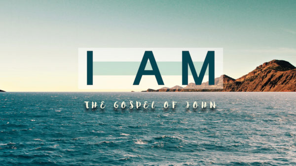 I Am (The Gospel of John)