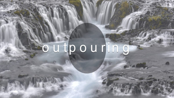 Outpouring