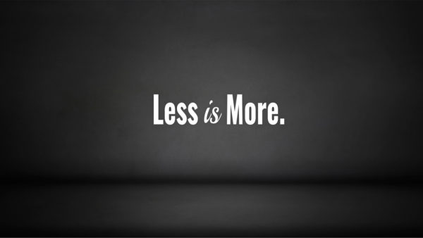 Less is More Image