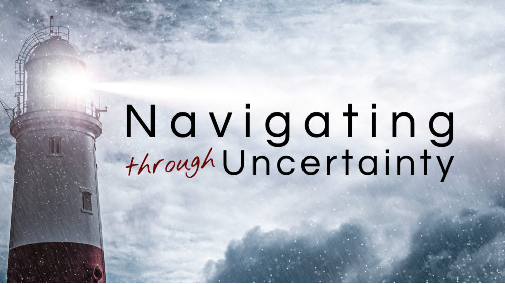 Navigating Through Uncertainty